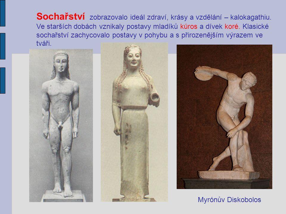 Sochařství zobrazovalo ideál zdraví, krásy a vzdělání – kalokagathiu. Ve starších dobách vznikaly postavy mladíků kúros a dívek koré. Klasické sochařs