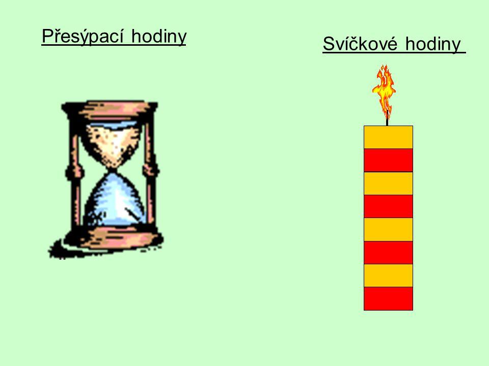 Svíčkové hodiny Přesýpací hodiny