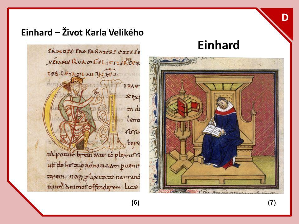 F D Einhard – Život Karla Velikého Einhard (7)(6)