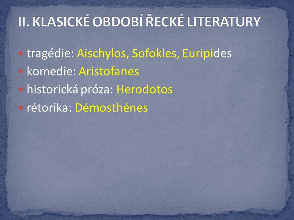 autor tragédií přidal na scénu vedle herce a ch´éru ještě druhého herce a zavedl tak dialog podle jeho názoru je svět řízen bohy, kteří každému určují nevyhnutelný osud čerpal z řeckých mýtů a řešil mravní otázky ORESTEIA jediná úplně dochovaná tragédie autora Orestes na příkaz bohů zabije matku (vražedkyni otce Agamemnona) a jejího milence,je pronásledován Líticemi (výčitkami svědomí), až před soudem Athény je zproštěn viny – řeší se otázka Orestovy viny autor vyjadřuje myšlenku, že člověk by měl být za své činy souzen lidmi, ne bohy
