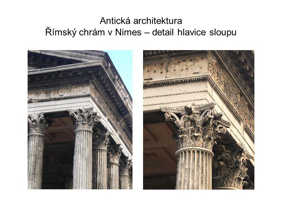 Antická architektura Římský chrám v Nimes – detail hlavice sloupu