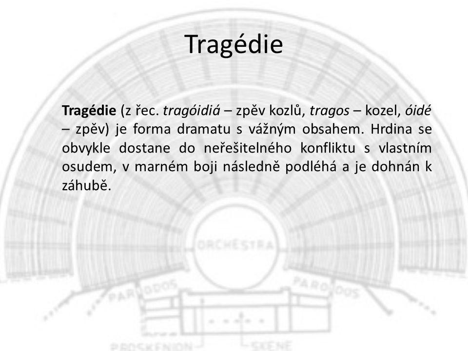 Tragédie Tragédie (z řec.