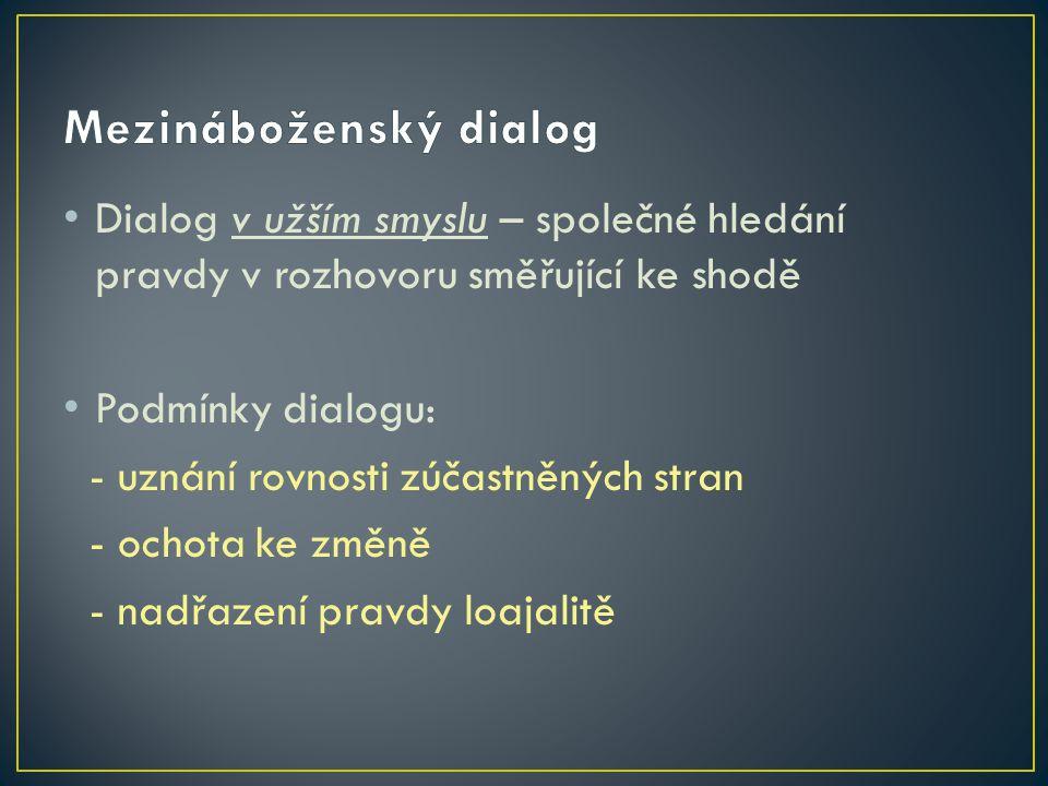 Dialog v širokém smyslu: jakýkoli rozhovor, např.