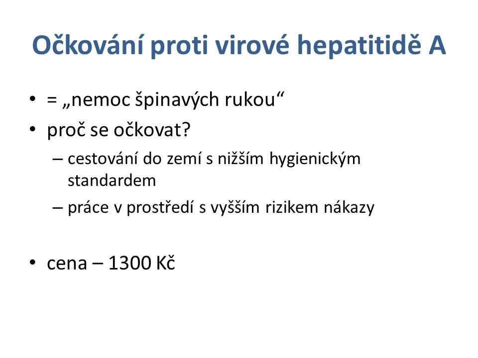 """Očkování proti virové hepatitidě A = """"nemoc špinavých rukou proč se očkovat."""