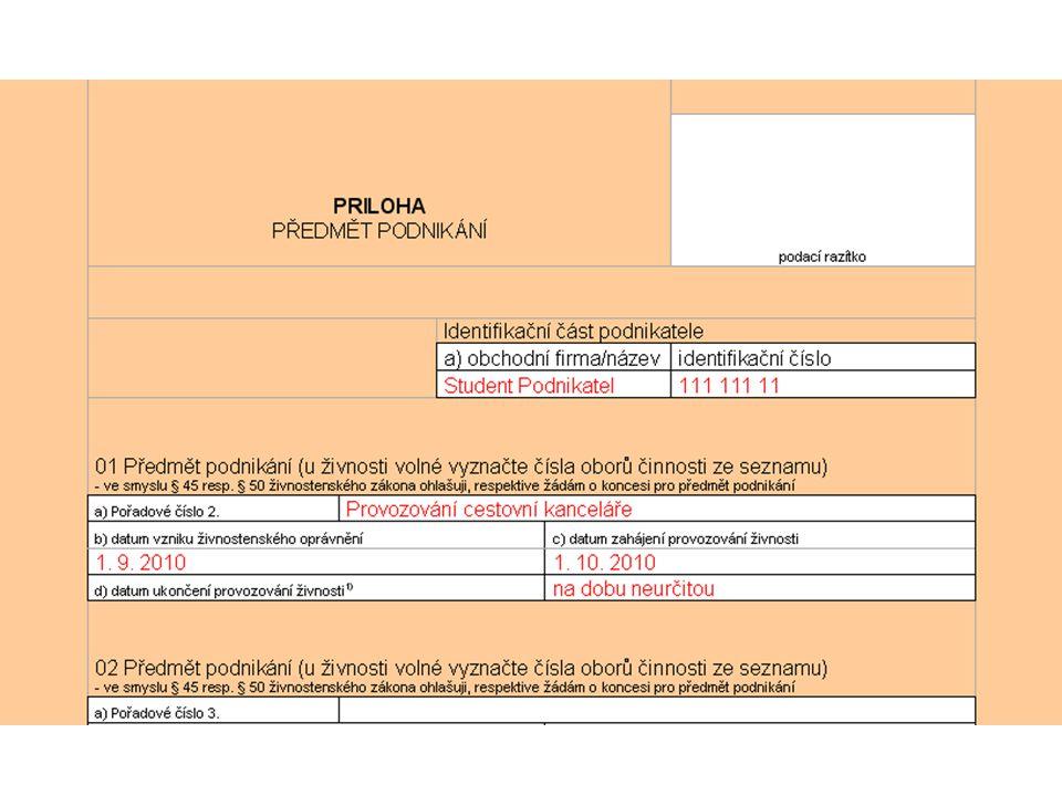 Úkol V přílohách k této prezentaci naleznete výše uvedené formuláře.