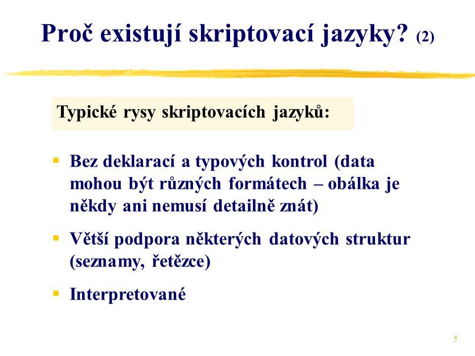 6 Proč existují skriptovací jazyky? (3) Prof. Osterhout: