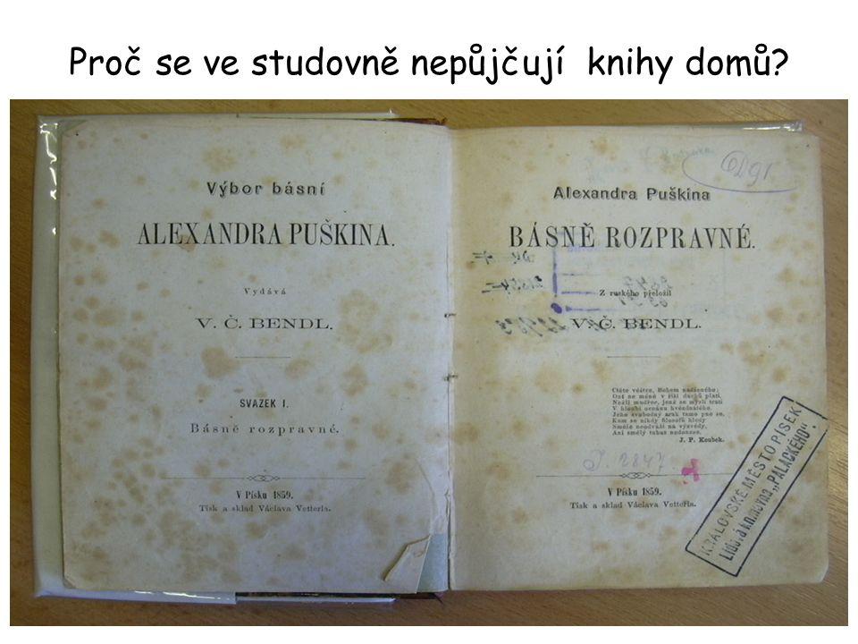 Proč se ve studovně nepůjčují knihy domů?