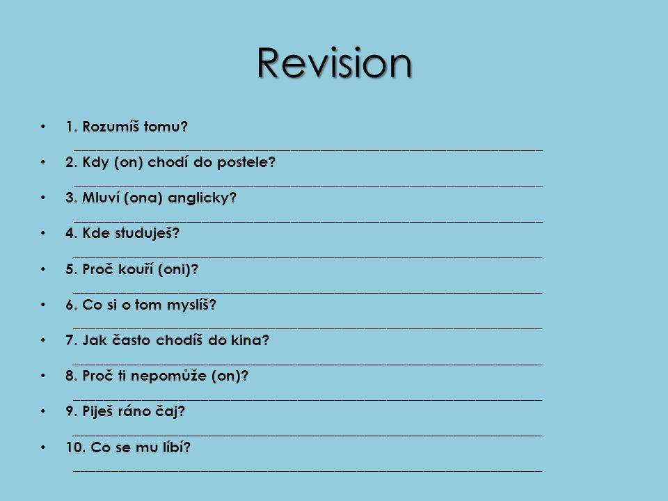 Revision 1. Rozumíš tomu. _______________________________________________________________ 2.