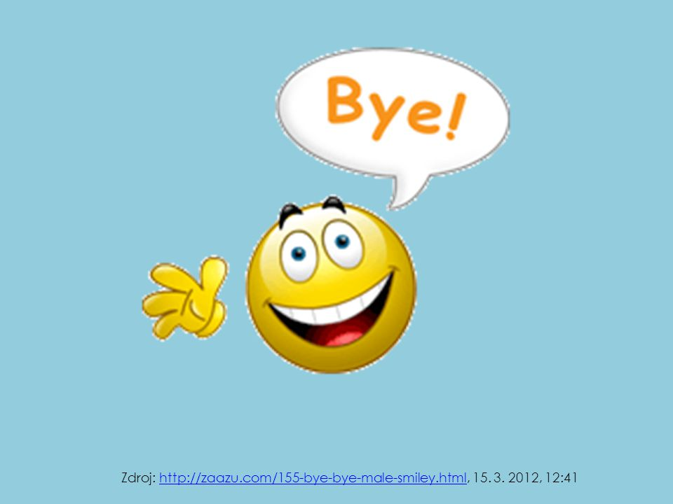 Zdroj: http://zaazu.com/155-bye-bye-male-smiley.html, 15. 3. 2012, 12:41http://zaazu.com/155-bye-bye-male-smiley.html