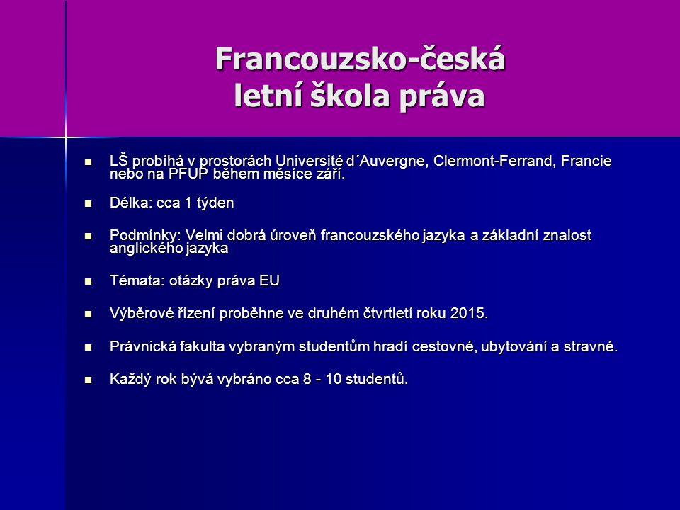 Francouzsko-česká letní škola práva LŠ probíhá v prostorách Université d´Auvergne, Clermont-Ferrand, Francie nebo na PFUP během měsíce září.