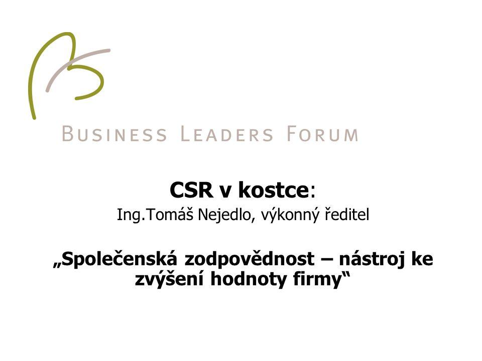 """CSR v kostce: Ing.Tomáš Nejedlo, výkonný ředitel """"Společenská zodpovědnost – nástroj ke zvýšení hodnoty firmy"""""""
