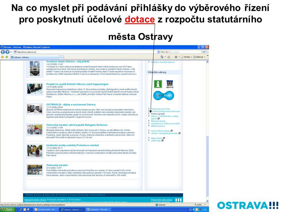 Na co myslet při podávání přihlášky do výběrového řízení pro poskytnutí účelové dotace z rozpočtu statutárního města Ostravy