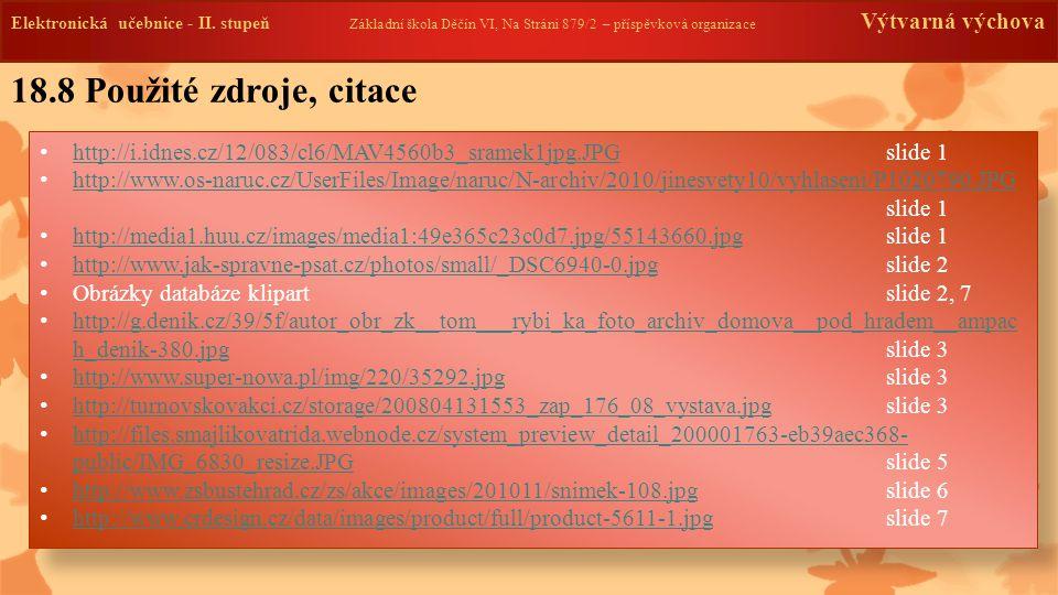 18.9 Anotace AutorBarbora Jedličková Období01 – 06/2013 Ročník8.