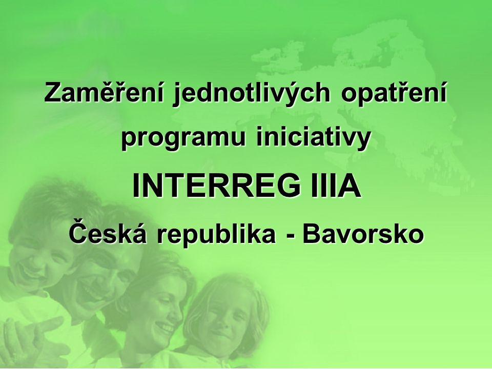Zaměření jednotlivých opatření programu iniciativy INTERREG IIIA Česká republika - Bavorsko
