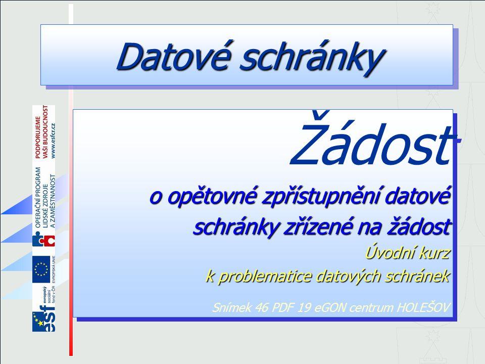 62 © eGON centrum HOLEŠOV Nejprve je třeba zažádat o číslo jednací pro zařazení do správního řízení.