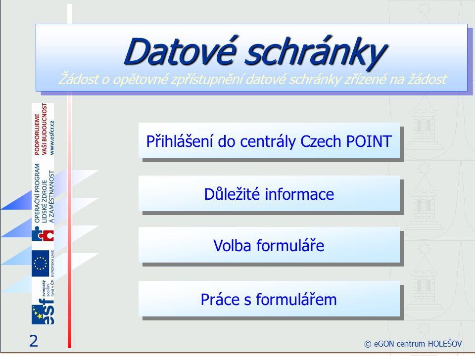 63 © eGON centrum HOLEŠOV Požadavek na jednací číslo je odeslán, zpracován a vyžádané číslo je obratem zasláno a zobrazeno ve formuláři.