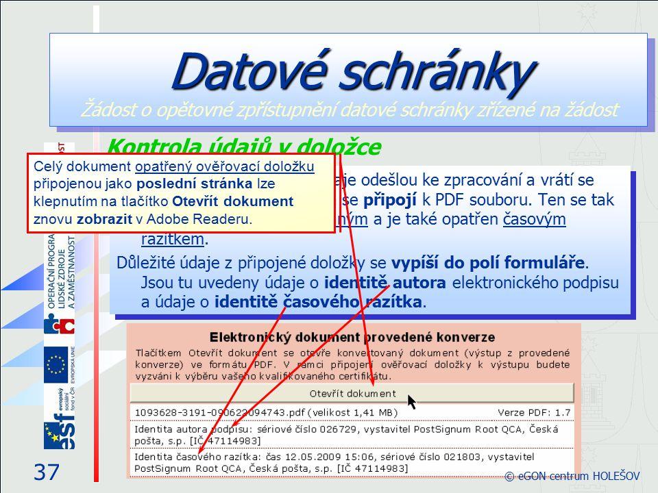 Po specifikaci certifikáty se údaje odešlou ke zpracování a vrátí se ověřovací doložka, která se připojí k PDF souboru. Ten se tak stává elektronicky