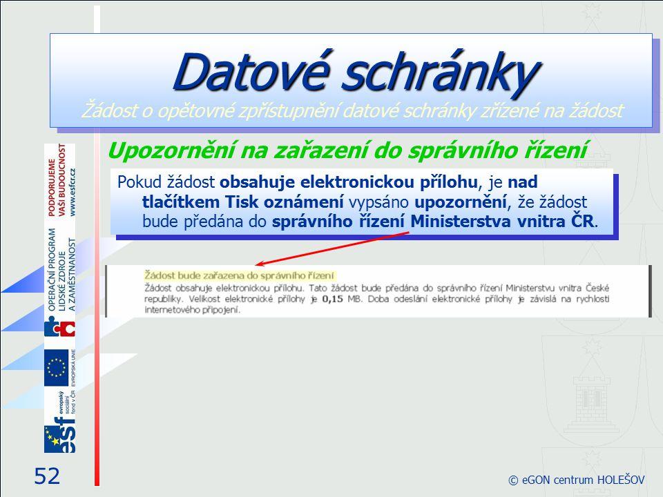 Pokud žádost obsahuje elektronickou přílohu, je nad tlačítkem Tisk oznámení vypsáno upozornění, že žádost bude předána do správního řízení Ministerstv