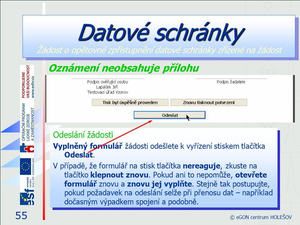 Odeslání žádosti Vyplněný formulář žádosti odešlete k vyřízení stiskem tlačítka Odeslat.