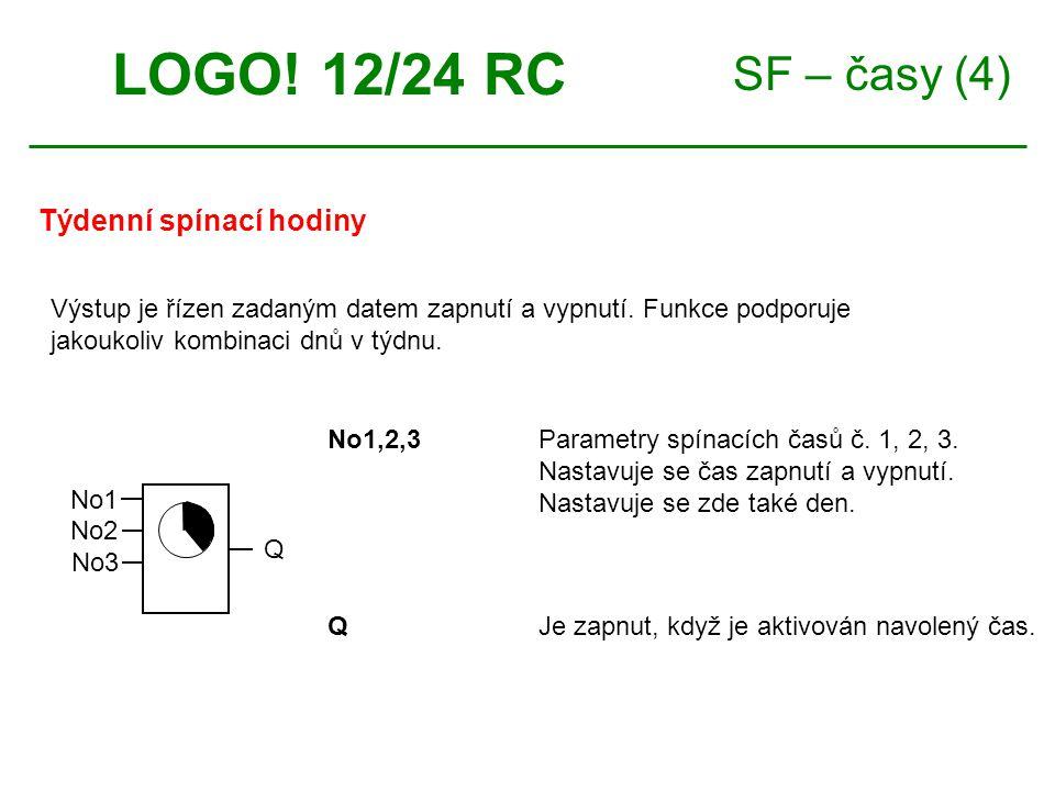 SF – časy (4) Týdenní spínací hodiny LOGO. 12/24 RC No1,2,3Parametry spínacích časů č.