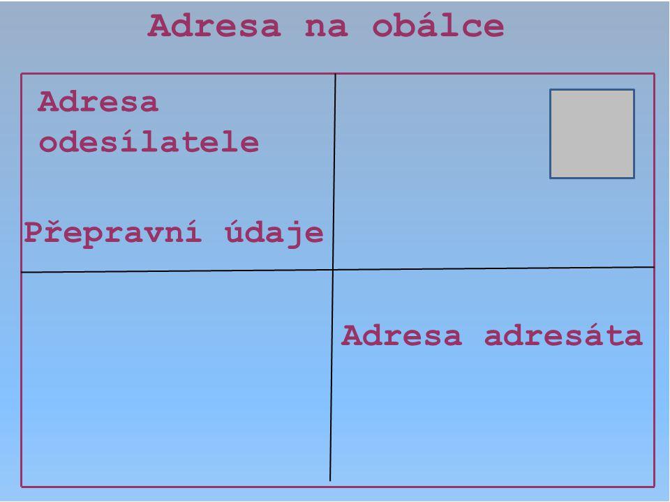 Obálie, v.d. Jeremenkova 21 140 00 PRAHA 4 TACOMA, s.