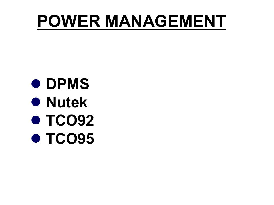 POWER MANAGEMENT DPMS Nutek TCO92 TCO95