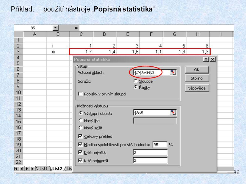 """86 Příklad: použití nástroje """"Popisná statistika :"""
