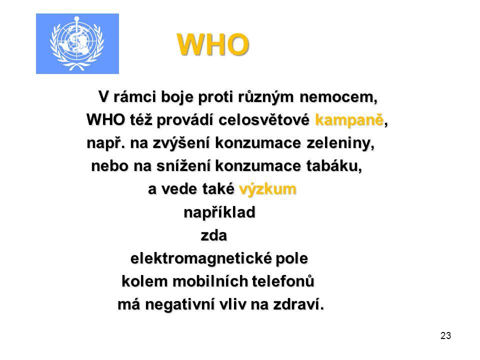 WHO Ústava WHO Ústava WHO definuje zdraví definuje zdraví jako stav kompletní jako stav kompletní fyzické, mentální a sociální pohody, fyzické, mentál