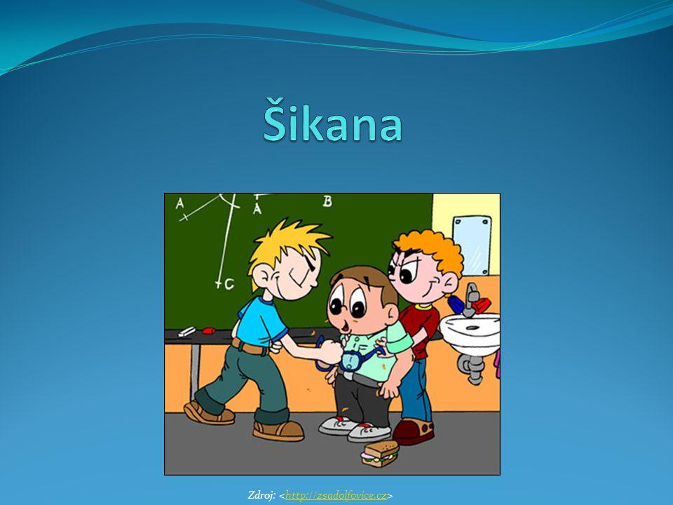 Obsah 1.Úvod 2. Vnější charakteristika šikany 3. Projevy šikanování 4.