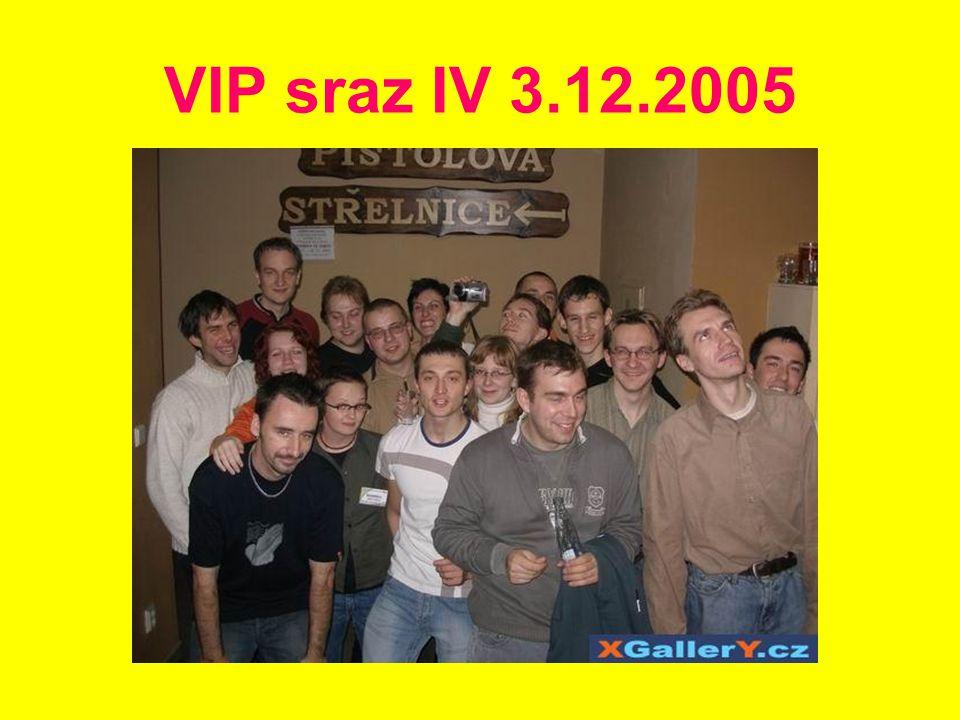VIP sraz IV 3.12.2005