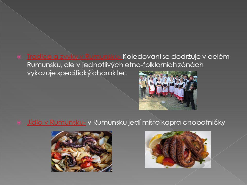 Tradice a zvyky v Rumunsku- Koledování se dodržuje v celém Rumunsku, ale v jednotlivých etno-folklorních zónách vykazuje specifický charakter.  Jíd