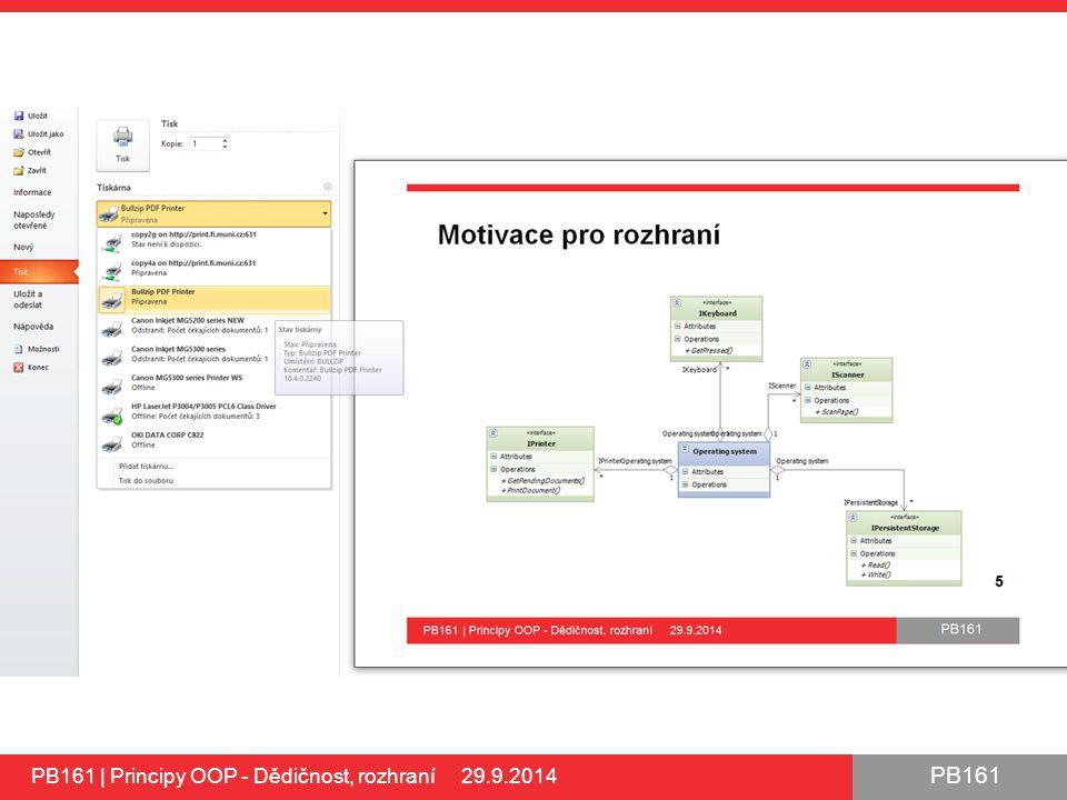 PB161 PB161 | Principy OOP - Dědičnost, rozhraní 29.9.2014