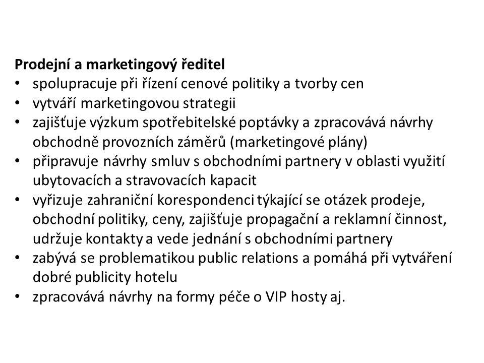 Prodejní a marketingový ředitel spolupracuje při řízení cenové politiky a tvorby cen vytváří marketingovou strategii zajišťuje výzkum spotřebitelské p