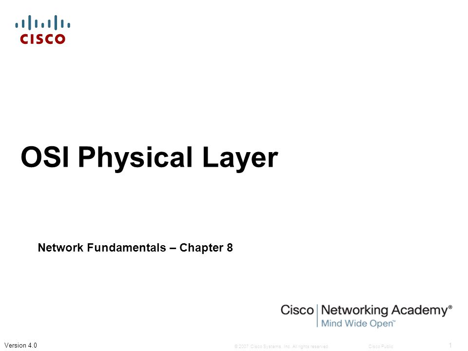 Objectives  Physical layer protocols  Signals used to represent bits as a frame  Physical layer signaling and encoding  Copper, fiber and wireless network media and their uses