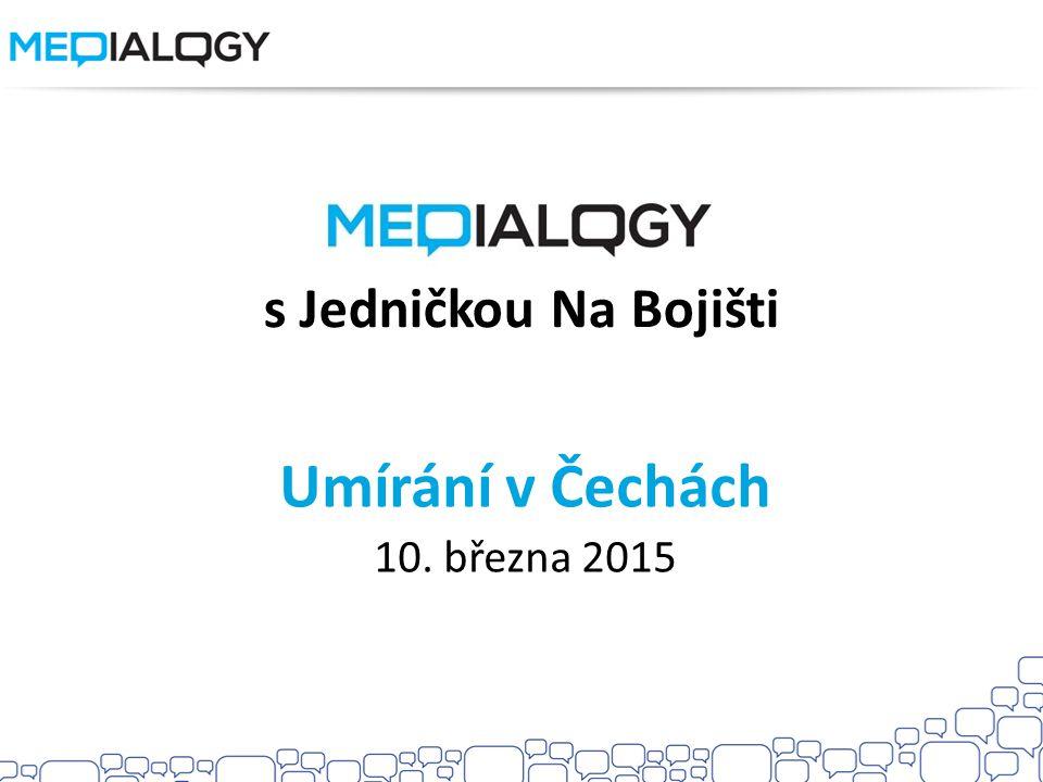 s Jedničkou Na Bojišti Umírání v Čechách 10. března 2015