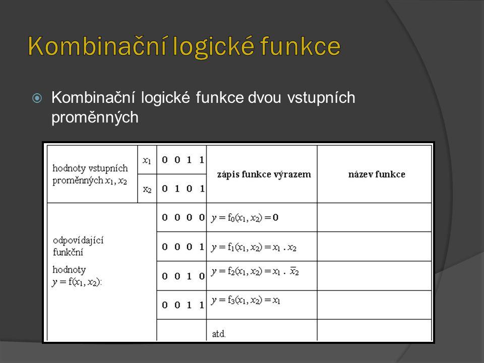  Kombinační logické funkce dvou vstupních proměnných