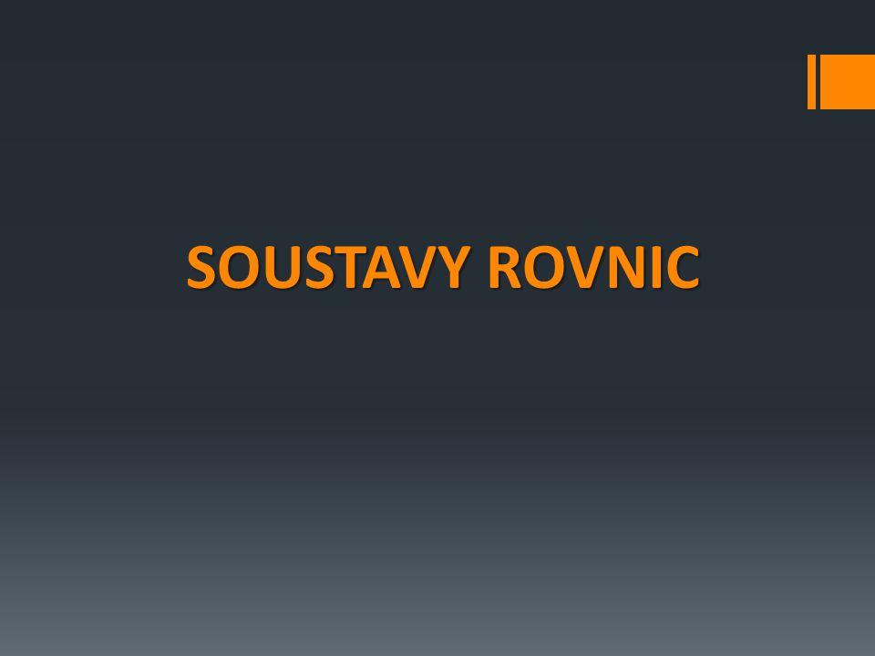 SOUSTAVY ROVNIC