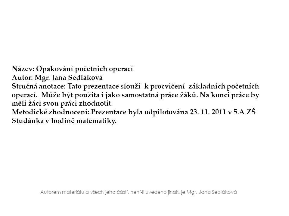 Název: Opakování početních operací Autor: Mgr.