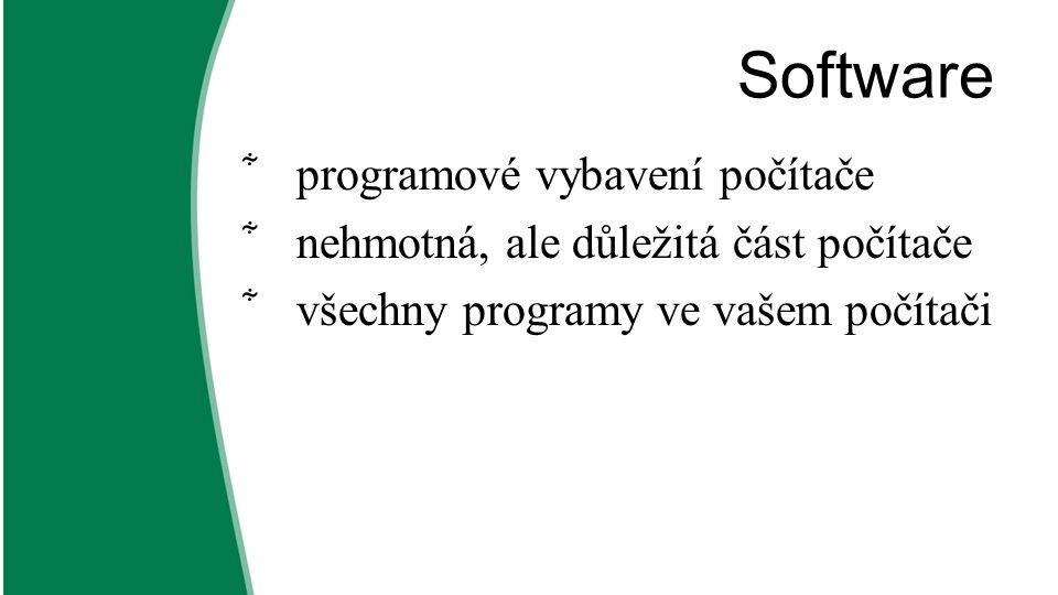 Software ͋systémový x aplikační