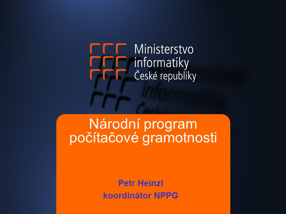 Obecné cíle NPPG počítačová gramotnost: schopnost uvědomit si a formulovat své informační potřeby, orientovat se v informačních zdrojích, vyhledat informace prostřednictvím ICT, tyto informace vyhodnotit a využít při řešení konkrétní životní situace či odborného úkolu podpora počítačové gramotnosti - jedna z hlavních priorit MI ČR program kurzů NPPG zahájen již v únoru 2003 cíl: umožnit veřejnosti naučit se základům práce s PC a internetem, pomoci překonat strach z nových technologií důraz na kvalitativní obsah kurzů, regionální dostupnost výukových míst (pokrytí celého území České republiky) a časovou dostupnost v odpoledních a večerních hodinách v průběhu celého roku