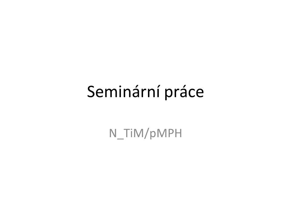 Seminární práce N_TiM/pMPH