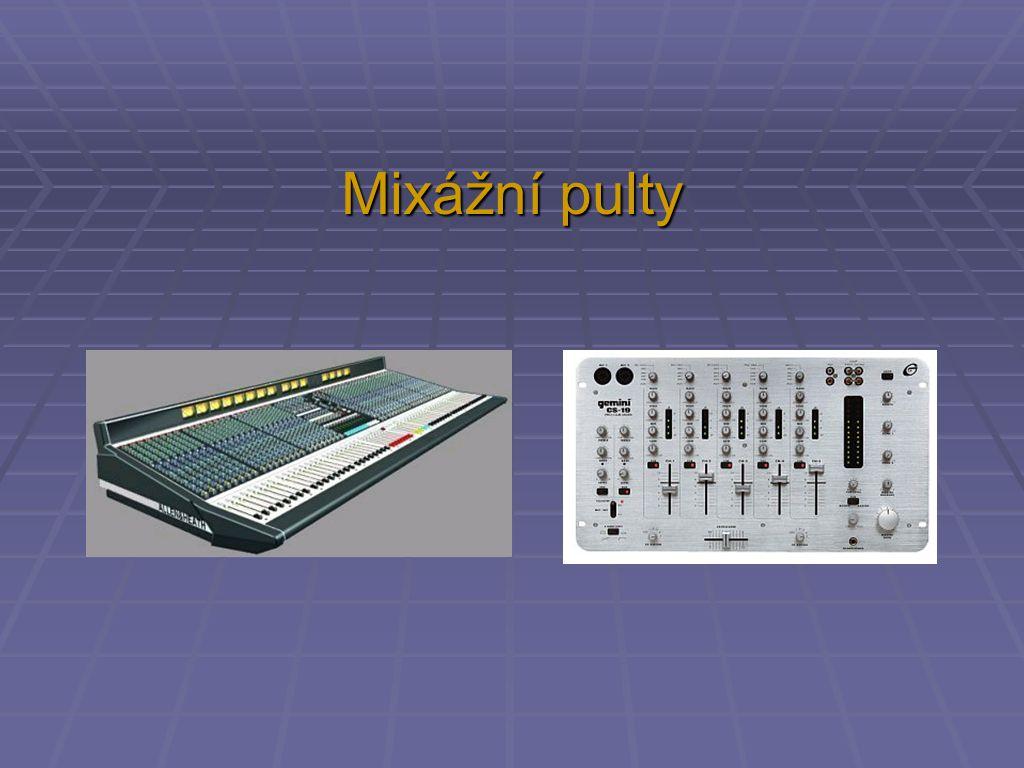 Mixážní pulty