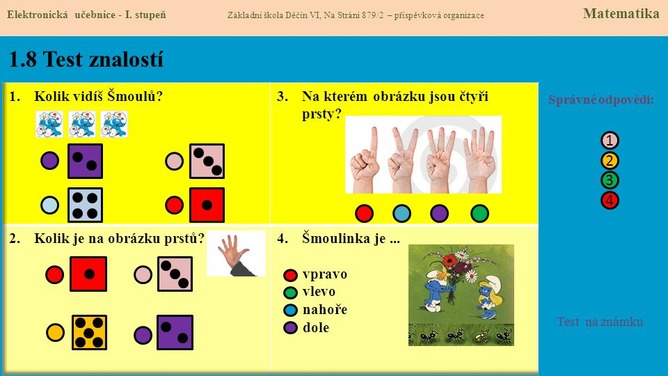 1.9 Zdroje: Google Matematika 1 pro 1. ročník základní školy - didaktis