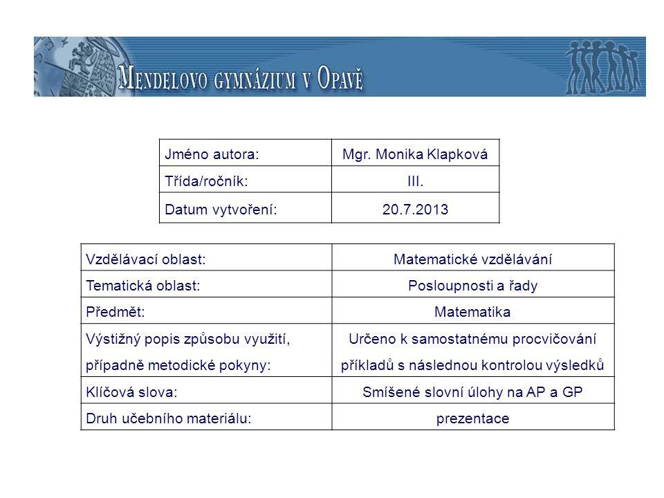 Posloupnosti a řady Slovní úlohy na AP a GP