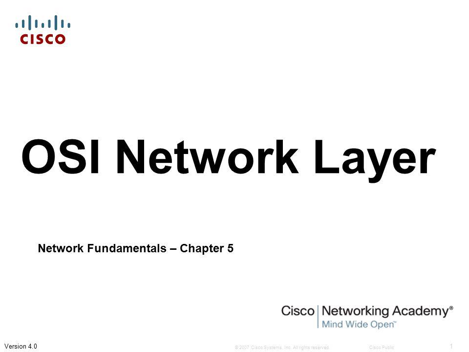 Network Layer Protocols and Internet Protocol (IP)  Framing Frame obsahuje ve své datové části Packet.