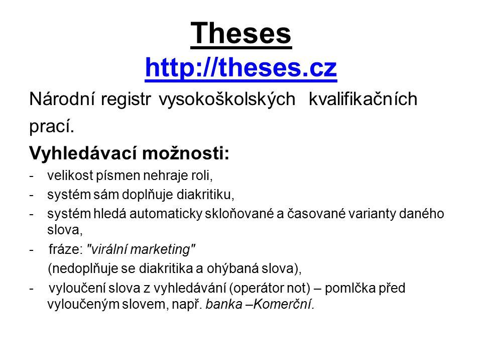 Theses http://theses.cz http://theses.cz Národní registr vysokoškolských kvalifikačních prací.
