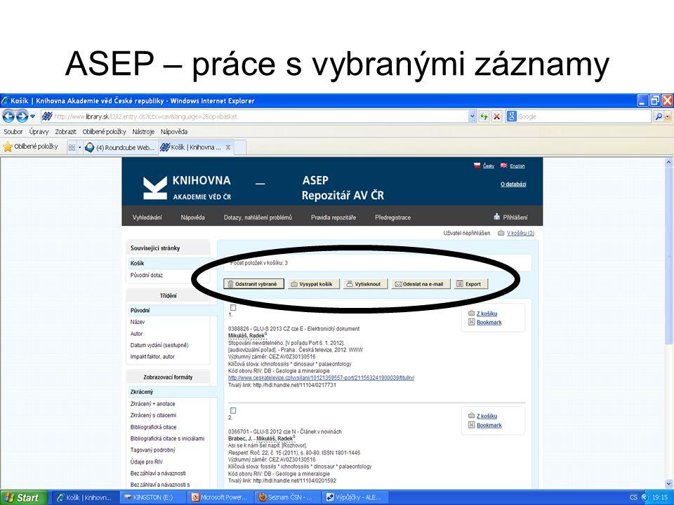 ASEP – práce s vybranými záznamy