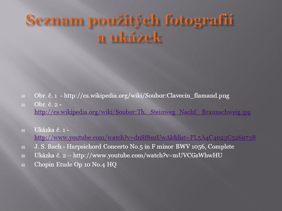  Obr. č. 1 - http://cs.wikipedia.org/wiki/Soubor:Clavecin_flamand.png  Obr.