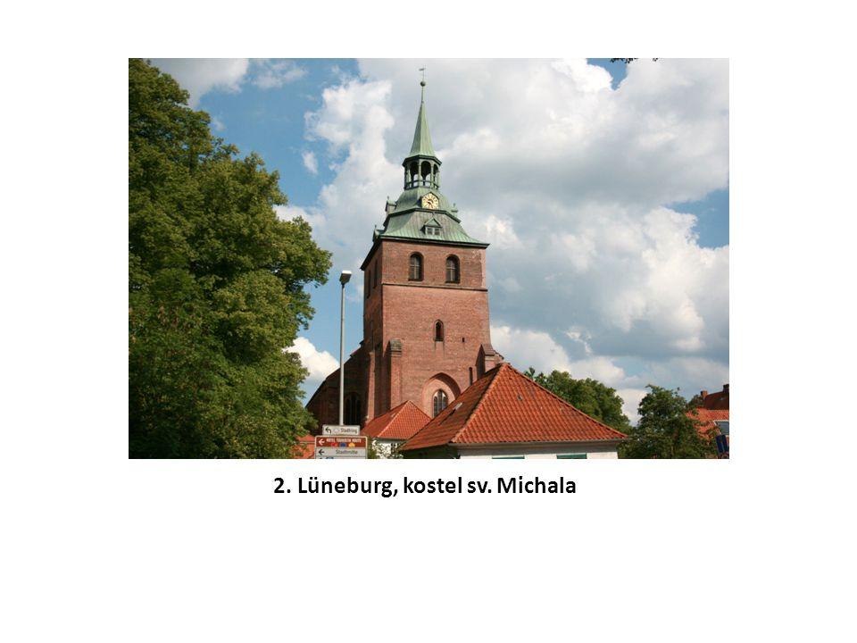 2. Lüneburg, kostel sv. Michala