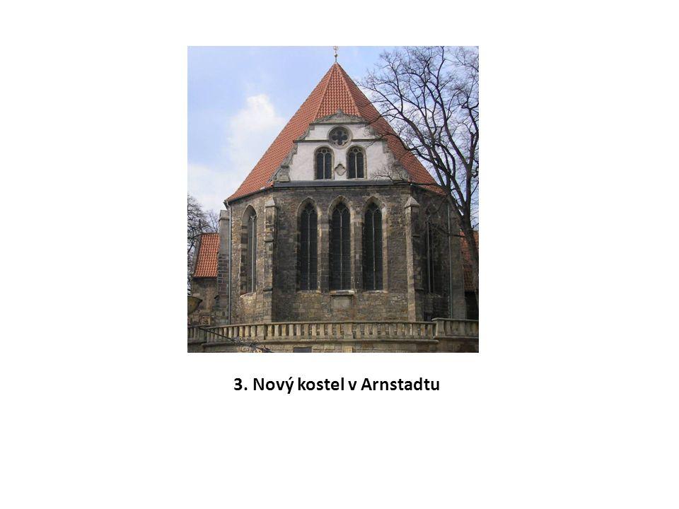 3. Nový kostel v Arnstadtu